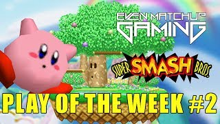 EMG SSB64 Play of the Week 2017 Episode 2!
