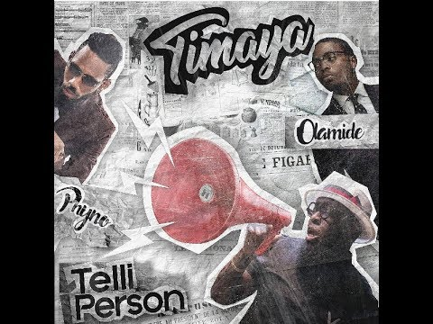 DOWNLOAD: Timaya - Telli Person Ft Olamide & Phyno (Mp3/Music/Audio/Video)