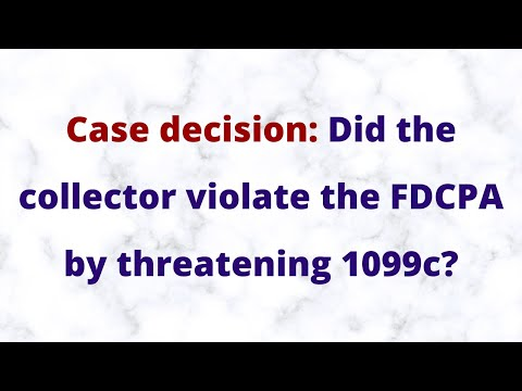 1099c Case decision: Did the collector violate the FDCPA by threatening 1099c?