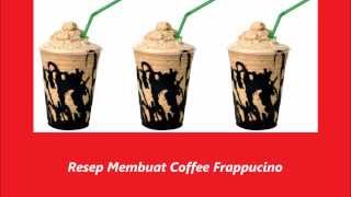 Resep Membuat Coffee Frappucino
