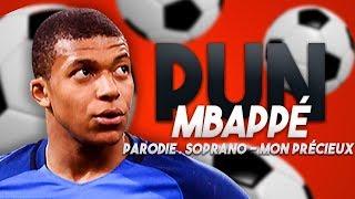 SOPRANO - MBAPPÉ ( PARODIE DE MON PRÉCIEUX )