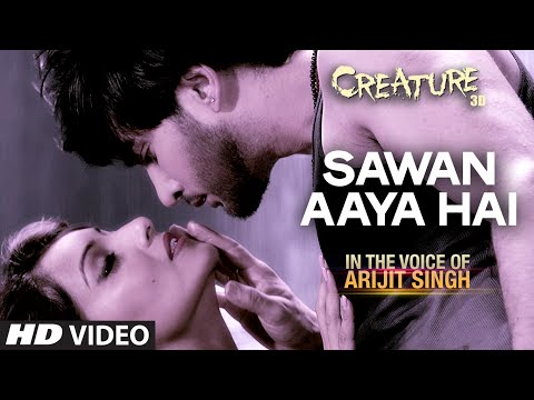 Creature 3D: Sawan Aaya Hai Video Song - Arijit Singh