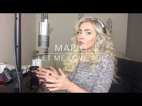 Mario - Let Me Love You | Cover