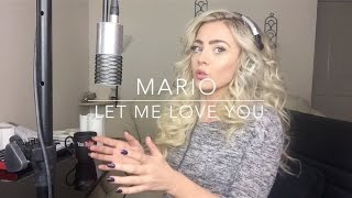 Video Mario - Let Me Love You   Cover MP3, 3GP, MP4, WEBM, AVI, FLV Mei 2018