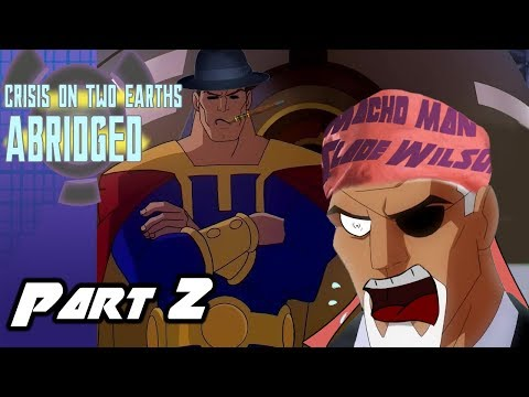 Crisis On Two Earths Abridged Part 2