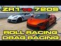 2019 755 HP Chevrolet Corvette ZR1 1/4 mile and Roll Racing vs 710 HP McLaren 720S
