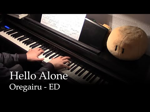 Hello Alone - Oregairu ED [piano] (видео)
