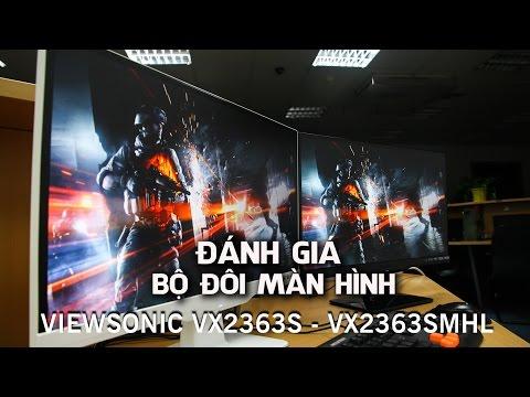 Review - Đánh giá bộ đôi màn hình ViewSonic VX2363S và VX2363Smhl