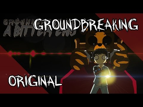 A Bitter End | Five Nights at Freddy's Song | Groundbreaking