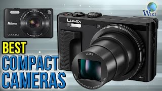 Video 10 Best Compact Cameras 2017 MP3, 3GP, MP4, WEBM, AVI, FLV Juli 2018