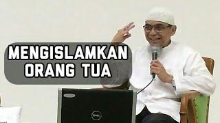 Alhamdulillah, MENGISLAMKAN Kedua Orang Tua - Ustadz Charis Bangun Samudra