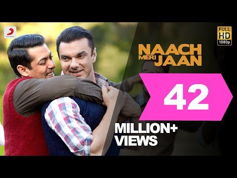 Tubelight - Naach Meri Jaan | Salman Khan | Sohail Khan | Pritam | Latest Hit Song 2017