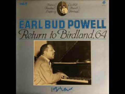 Earl Bud Powell – Return To Birdland, 64