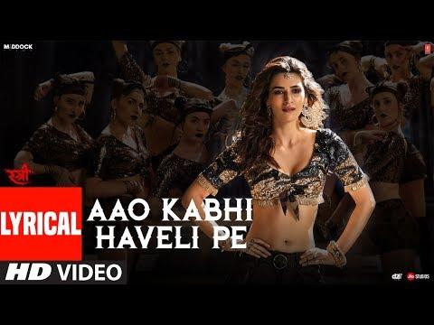 Aao Kabhi Haveli Pe Video With Lyrics | STREE | Kr