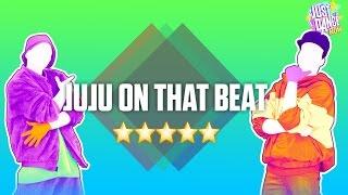 Just Dance Now - Juju On That Beat 5 STARS