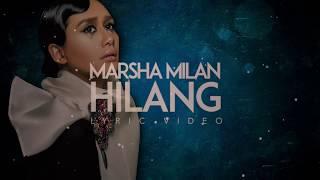 Marsha Milan - Hilang (Official Lyric Video)