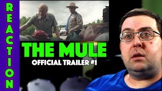 REACTION! The Mule Trailer #1 - Clint Eastwood Movie 2018