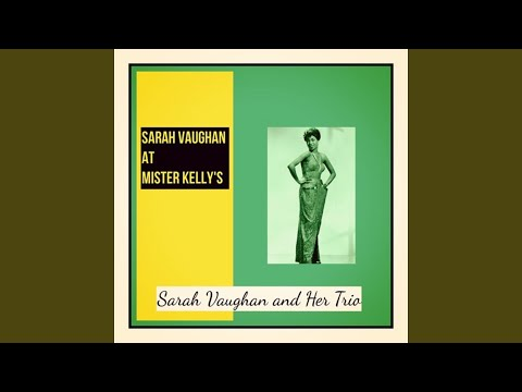 Sarah Vaughan And Her Trio ‎– Sarah Vaughan At Mister Kelly's