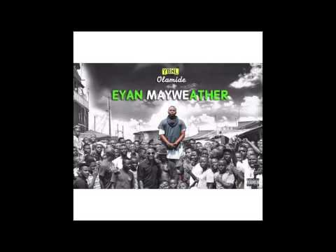 Olamide - Sold Out (EYAN MAYWEATHER ALBUM)