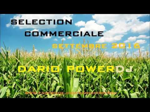 SELECTION SETTEMBRE 2016 - COMMERCIALE - DARIO POWERDJ
