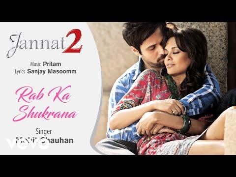 Rab Ka Shukrana Audio Song - Jannat 2|Emraan Hashmi, Esha Gupta|Mohit Chauhan|Pritam