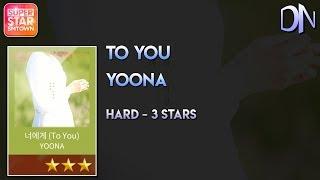 Video YOONA (윤아) - 너에게 (To You) [Hard - 3 Stars] || SuperStar SMTOWN MP3, 3GP, MP4, WEBM, AVI, FLV Mei 2018
