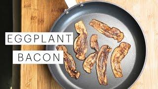Vegan Eggplant Bacon (Raw vs. Fried vs. Baked) | The Edgy Veg