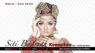 Siti Badriah - Keeanakan (Official Audio Video)