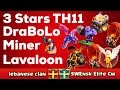 Clash Of Clan 🌟 3 Stars TH11 With Lavaloon,DraBoLo,& Miner #58 🌟 May 2017 🌟