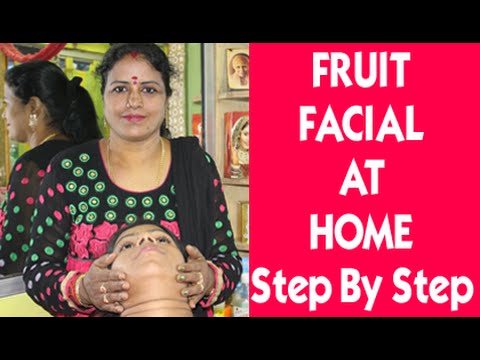 Simple Fruit Facial Massage | Easy Steps For Fruit Facial Massage