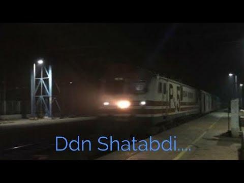 12018 Dehradun - New Delhi Shatabdi Express Burns Track At Night ...