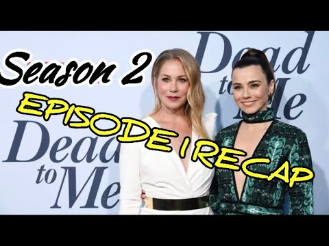 Dead To Me Season 2 Episode 1 You Know What You Did Recap