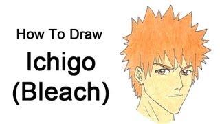 Видео: как нарисовать портрет Ичиго Куросаки