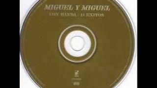 Miguel Y Miguel Con Banda  Cruz De Madera