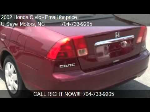 2002 honda civic ex sedan - This 2002 Honda Civic EX 4dr Sedan is for sale in Charlotte, NC 28227 at U Save Motors. Contact U Save Motors at http://www.usavemotors.com or http://www.car...