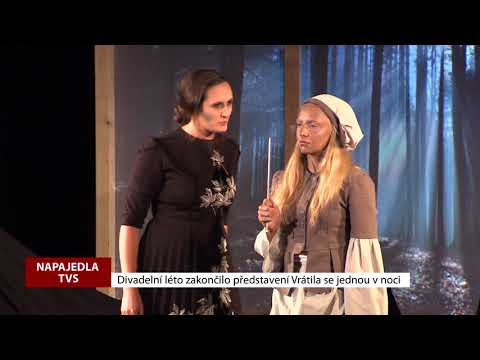 TVS: Napajedla - Divadlo - Vrátila se jednou v noci