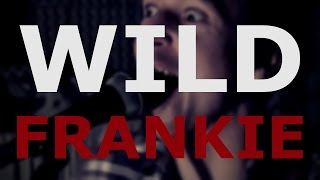 Video The Aprill - Wild Frankie