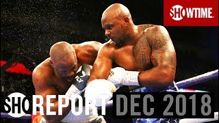 SHO REPORT: December 2018 | SHOWTIME Boxing