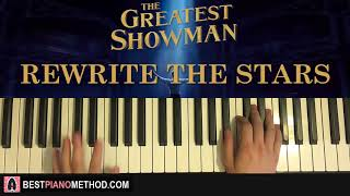 Video HOW TO PLAY - The Greatest Showman - Rewrite The Stars (Piano Tutorial Lesson) MP3, 3GP, MP4, WEBM, AVI, FLV April 2018