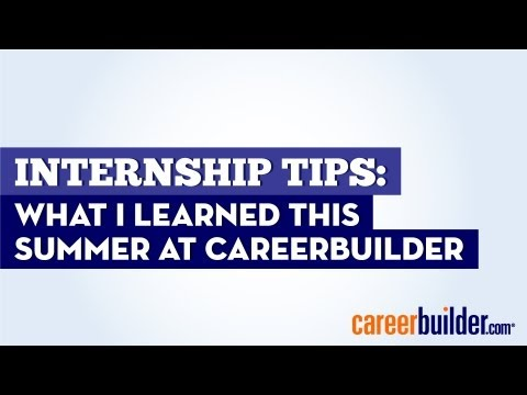 Internship tips: What I learned this summer at CareerBuilder