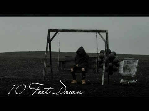 NF - 10 Feet Down  Fan Music Video