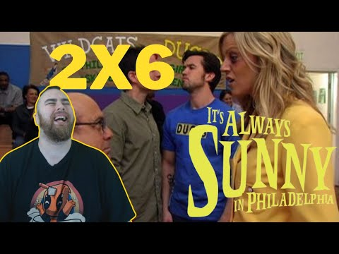 Its Always Sunny 2x6 REACTION