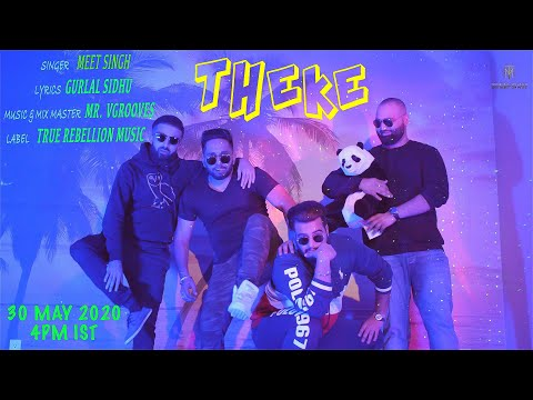 Theke (Official Video) | Meet Singh ft. Gurlal Sidhu | Mr. VGrooves| latest Punjabi Song 2020