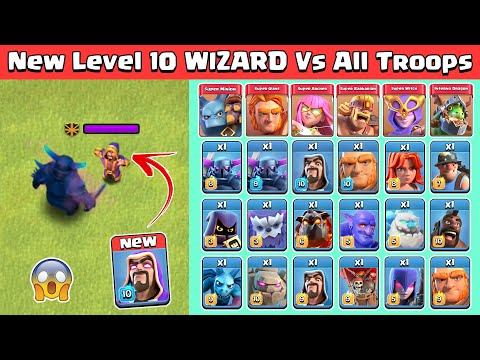 **New** Level 10 Wizard Vs All Troops | Clash of Clans Autumn Update 2020