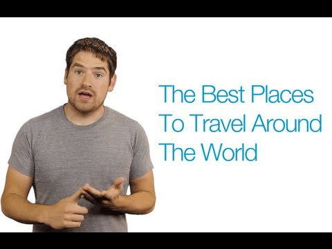 Best Places to Travel Around the World