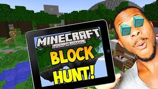 Minecraft Pocket Edition - HIDE N SEEK! - BLOCK HUNT! #5