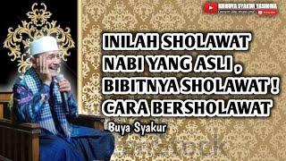 Video Wajib tahu ! inilah  kedahsyatan manfaat membaca sholawat nabi - Buya Syakur Yasin Ma MP3, 3GP, MP4, WEBM, AVI, FLV November 2018