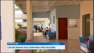Sorocaba: Lar de idosos faz campanha por doações