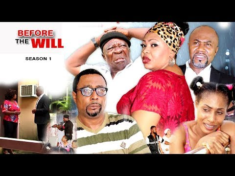 Before The Will Season 1 -  2017 Latest Nigerian Movies | African Nollywood Movies Full HD
