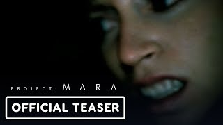 Project: Mara - Official Teaser Trailer by IGN